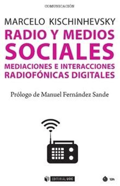 """Radio y medios sociales """"Mediaciones e interacciones radiofónicas digitales"""""""