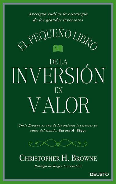"""El pequeño libro de la inversión en valor """"Averigua cuál es la estrategia de los grandes inversores"""""""