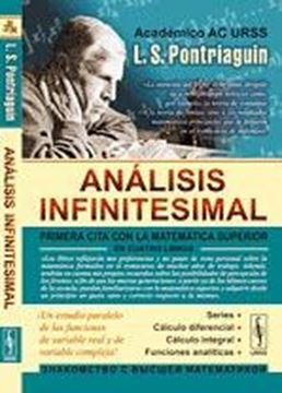 """Análisis Infinitesimal """"Primera Cita con la Matemática Superior en Cuatro Libros"""""""