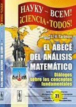 """Abecé del Análisis Matemático, El """"Diálogos sobre los Conceptos Fundamentales"""""""