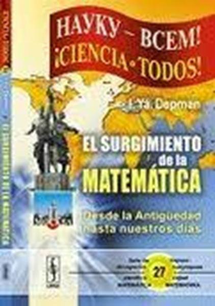 """Surgimiento de la Matemática """"Desde la Antigüedad hasta Nuestros Días"""""""