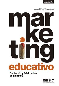 "Marketing Educativo ""Captación y Fidelización de Alumnos"""