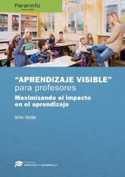 """""""Aprendizaje Visible""""  para Maestros. Colección: Didáctica y Desarrollo"""