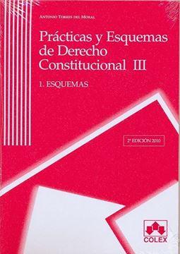 """Prácticas y Esquemas de Derecho Constitucional III 2 Tomos """"1. Esquemas. 2. Ejercicios"""""""