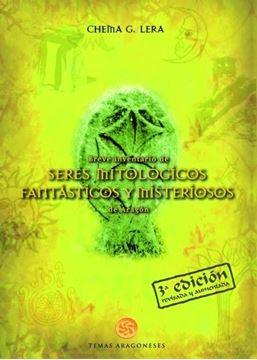 Breve inventario de seres mitológicos, fantásticos y misteriosos de Aragón