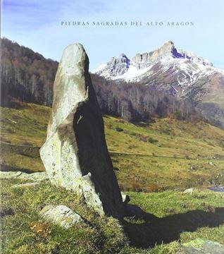Piedras Sagradas del Alto Aragón