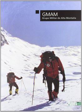 Grupo Militar de Alta Montaña (GMAM)