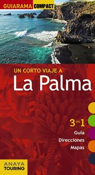 "La Palma ""Un corto viaje a """
