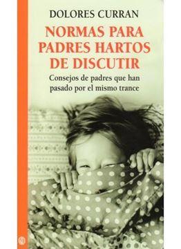 """Normas para Padres Hartos de Discutir """"Consejos de Padres que Han Pasado por el Mismo Trance"""""""