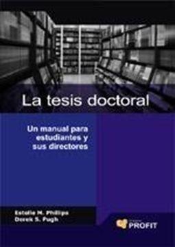 """Tesis Doctoral, La """"Un Manual para Doctorandos y sus Directores"""""""