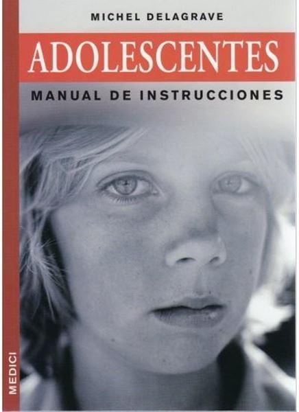 """Adolescentes """"Manual de Instrucciones"""""""