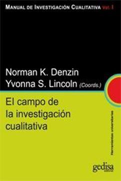 """Campo de la Investigación Cualitativa, El """"Manual de Investigación Cualitativa. Vol. I"""""""
