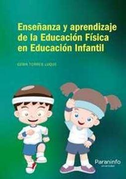 Enseñanza y Aprendizaje de la Educación Física en Educación Infantil