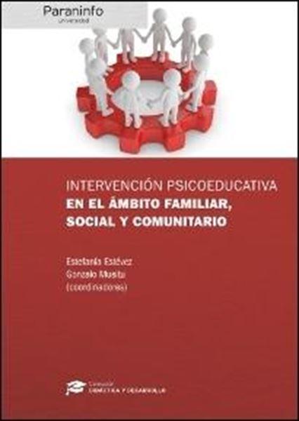 Intervención Psicoeducativa en el Ámbito Familiar, Social y Comunitario