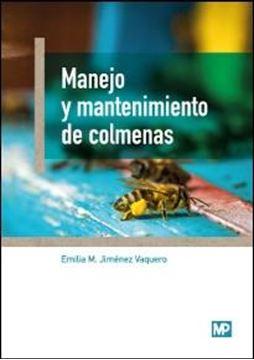 Manejo y mantenimiento de colmenas