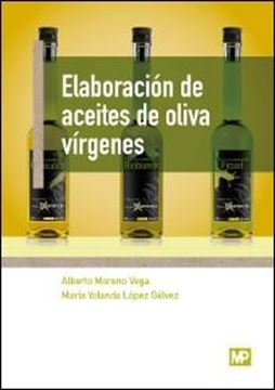 Elaboración de aceites de oliva vírgenes