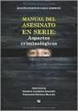 Manual del Asesinato en Serie: Aspectos Criminológicos