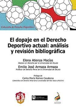 """Dopaje en el Derecho deportivo actual, El """"análisis y revisión bibliográfica"""""""
