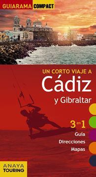 """Cádiz y Gibraltar """"Un corto viaje a """""""