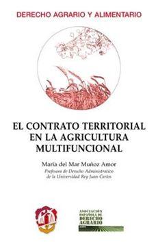 Contrato territorial en la agricultura multifuncional, El