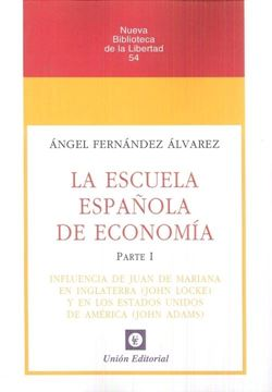 """Escuela Española de Economía, La """"Parte I"""""""