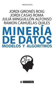 """Minería de datos """"Modelos y algoritmos"""""""