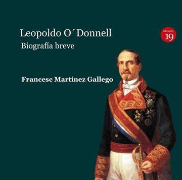 "Leopoldo O'Donnell  ""Biografía Breve"""