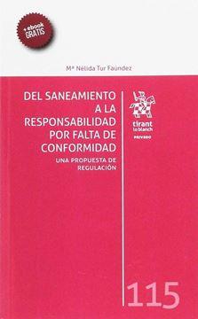 """Del saneamiento a la responsabilidad por falta de conformidad """"Una propuesta de regulación"""""""