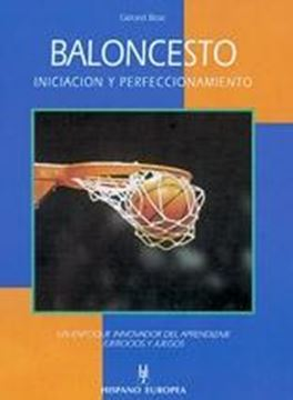 """Baloncesto """"Iniciación y Perfeccionamiento"""""""