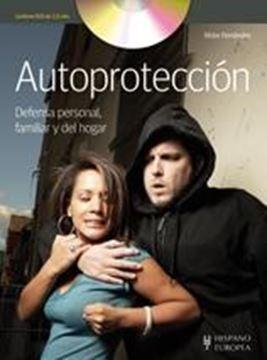 """Autoprotección (+DVD) """"Defensa personal, familiar y del hogar"""""""