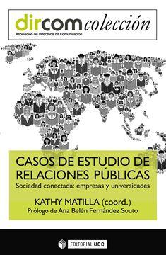 """Casos de estudio de relaciones públicas """"Sociedad conectada: empresas y universidades"""""""