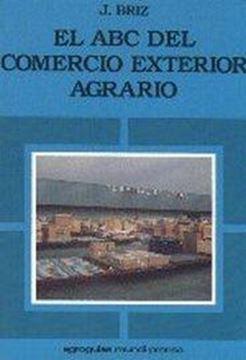 Abc del Comercio Exterior Agrario
