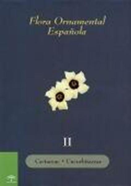 "Flora Ornamental Española II ""Cactaceae- Cucurbitaceae"""