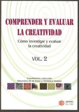 """Comprender y Evaluar la Creatividad Tomo 2 """"Cómo Investigar y Evaluar la Creatividad"""""""