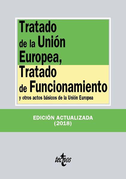 Tratado de la Unión Europea, Tratado de Funcionamiento y otros actos básicos de la Unión Europea 2018