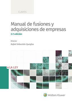Manual de fusiones y adquisiciones de empresas 2.ª Ed, 2018