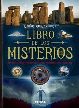 """Libro de los misterios. Enigmas, creencias, pseudociencias, leyendas... """"Leyendas, magia y misterio"""""""