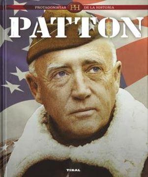 "Patton ""Protagonistas de la historia"""