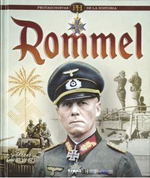 "Rommel ""Protagonistas de la historia"""