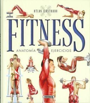 """Atlas ilustrado de Fitness """"Anatomia, ejercicios"""""""