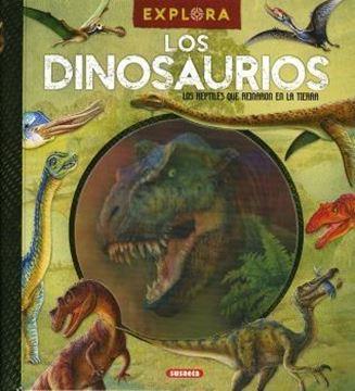 Explora: Los dinosaurios