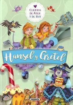 """Hansel y Gretel """"Cuentos de ayer y de hoy"""""""