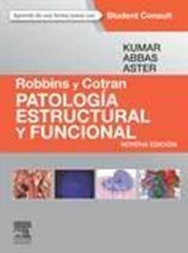 Robbins y Cotran. Patología estructural y funcional + StudentConsult (9ª ed.)