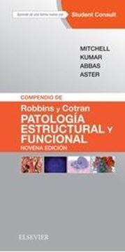 """Compendio de Robins y Cotran """"Patología estructural y funcional"""""""