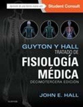 Guyton y Hall. Tratado de fisiología médica + StudentConsult (13ª ed.) 2016