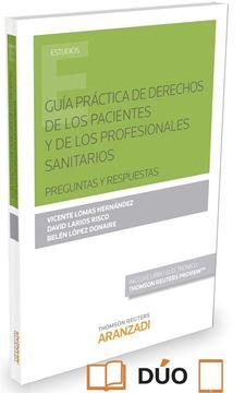 """Guía práctica de derechos de los pacientes y de los profesionales sanitarios """"Preguntas y respuestas"""""""