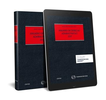 "Anuario de Derecho Administrativo 2017 ""Problemas prácticos y actualidad del derecho administrativo"""