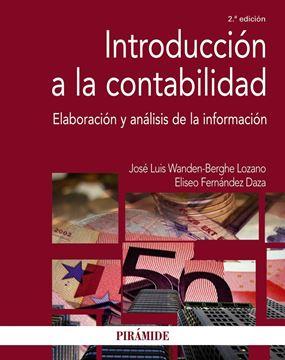 """Introducción a la contabilidad, 2ª ed. 2016 """"Elaboración y análisis de la información"""""""