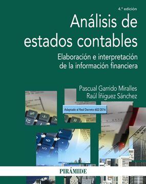 """Análisis de estados contables 4ªed. 2017 """"Elaboración e interpretación de la información financiera"""""""