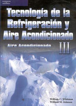Tecnologia de la Refrigeracion y Aire Acondicionado III